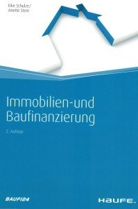 """Buchempfehlung – Haufe Ratgeber """"Immobilien- und Baufinanzierung"""""""